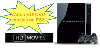 watch BD/DVD movies on PS3