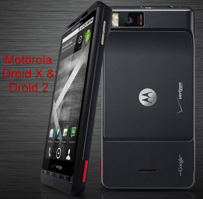 motorola droid x and droid 2